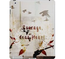courage, dear heart red iPad Case/Skin