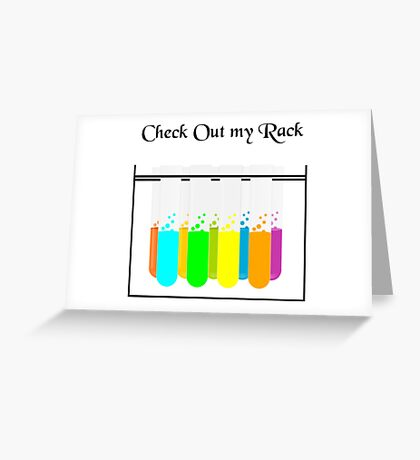 Check Out My Rack Greeting Card