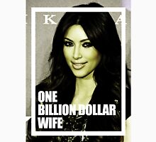 one billion dollar wife Unisex T-Shirt