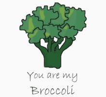 You are my Broccoli Baby Tee