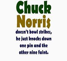 Chuck Norris doesn't bowl Unisex T-Shirt