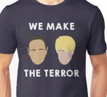 We make the terror (white font) Unisex T-Shirt