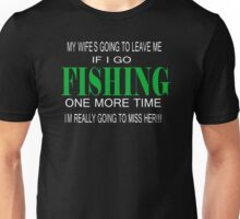 FISHING ONE MORE TIME Unisex T-Shirt