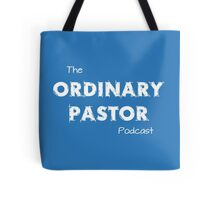 Ordinary Pastor Podcast - White Text Tote Bag