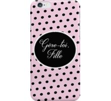 Gère-toi fille à pois iPhone Case/Skin
