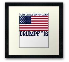 Popular Make Donald Drumpf Again 2016 Election Framed Print