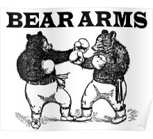 Bear Arms - A Right and a Left Poster