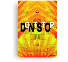 DontStop Canvas Print