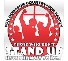 Those Who Don't Stand Up Have The Most To Lose! - in Red Poster