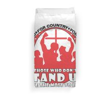 Those Who Don't Stand Up Have The Most To Lose! - in Red Duvet Cover