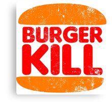 Burger Kill Canvas Print