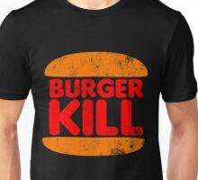 Burger Kill Unisex T-Shirt