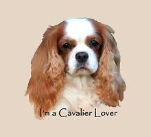 I'm A Cavalier Lover Unisex T-Shirt