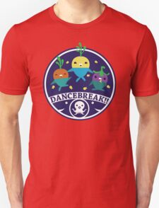 DANCEBREAK!! T-Shirt