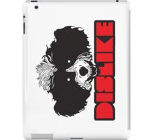 DISLIKE iPad Case/Skin