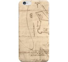 American Revolutionary War Era Maps 1750-1786 864 Sir This is minuts of the fort at Crown Point and of the redouts built round it which I took on the mountain iPhone Case/Skin