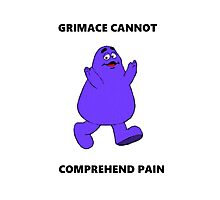 GRIMACE CANNOT COMPREHEND PAIN Photographic Print