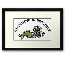 Anything is possible Framed Print
