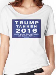 Trump/Tannen Ticket 2016 Women's Relaxed Fit T-Shirt