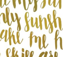 You Are My Sunshine, My Only Sunshine Sticker