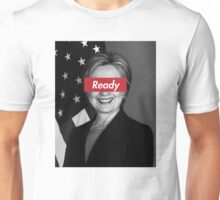 Ready for Hillary Unisex T-Shirt