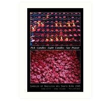 Pick Your Candles - Light Your Candles - Say Your Prayer Art Print