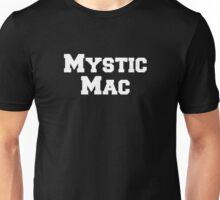 Mystic Mac Unisex T-Shirt