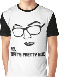 iDubbbzTV - Hey, that's pretty good! Graphic T-Shirt