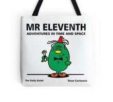 MR. ELEVENTH Tote Bag