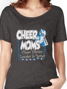 Cheer moms cheer harder, louder & better Women's Relaxed Fit T-Shirt