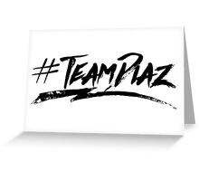 #TeamDiaz Greeting Card