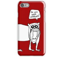 Cashback iPhone Case/Skin