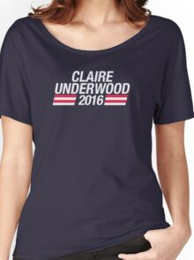 Claire Underwood 2016 Women's Relaxed Fit T-Shirt