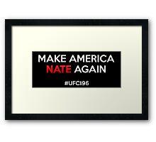 nate diaz - make american nate again Framed Print