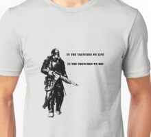 In the trenches Unisex T-Shirt