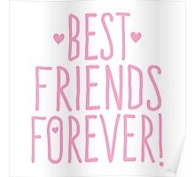 BEST FRIENDS FOREVER in pink Poster