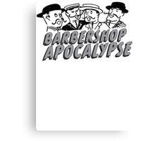 barbershop apocalypse  Canvas Print