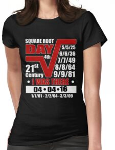 4th Square Root Day of the Century Womens Fitted T-Shirt