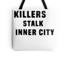 FAR-OUT KILLERS  Tote Bag
