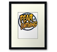 Fear and Loathing  Framed Print