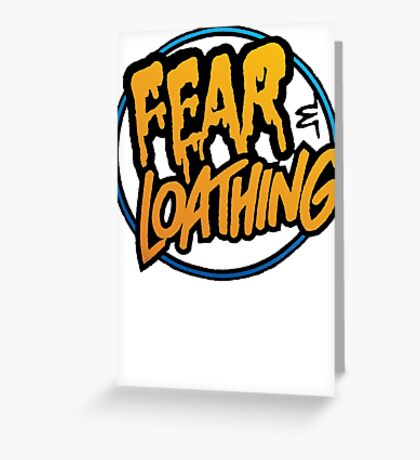 Fear and Loathing  Greeting Card