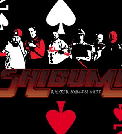 Shibumi, A Wicked, Soulless Game! Sticker