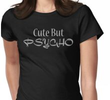Psycho Cute Girl Womens Fitted T-Shirt