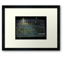 Silent Hill Sign Quotes Framed Print