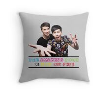 The Amazing Tour is Not On Fire - Dan and Phil Throw Pillow
