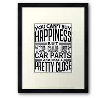 Happiness is car parts Framed Print