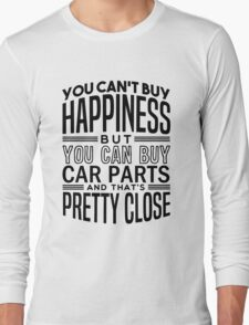 Happiness is car parts Long Sleeve T-Shirt