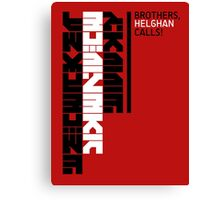 Helghan Calls Canvas Print