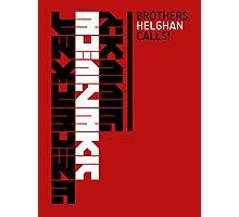 Helghan Calls Photographic Print