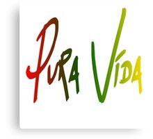 Pura Vida/Pure Life Saying Canvas Print